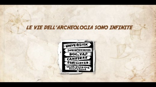 Le vie dell'archeologia sono infinite