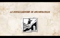 La divulgazione in archeologia